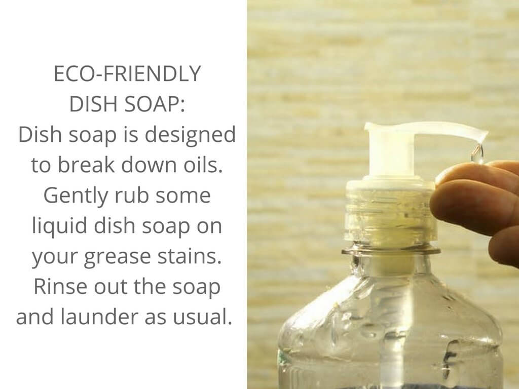 Dish soap can help remove grease stains.